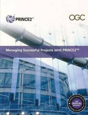 Managing successful projects with PRINCE2. by Great Britain (Paperback)