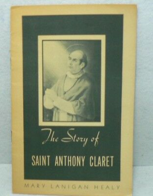 """Vintage """"the Story Of Saint Anthony Claret""""  Booklet"""
