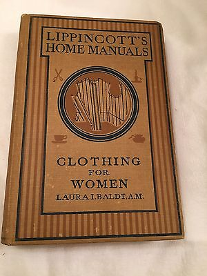 Lippincott's Home Manuals Clothing For Women, by Laura Baldt - 1916 Antique Book