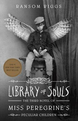 Miss Peregrine's home for peculiar children: Library of souls by Ransom Riggs