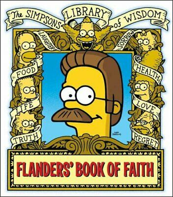 Ned Flanders' Book of Faith (The Simpsons Library ... by Groening, Matt Hardback