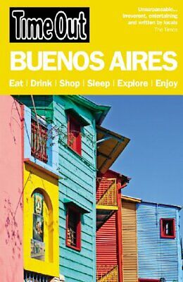 Time Out Buenos Aires City Guide by Time Out Book The Cheap Fast Free Post