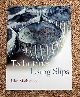 Techniques Using Slips by John Mathieson (Paperback, 2010)