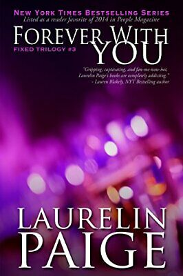 Forever With You: Volume 3 (Fixed) by Paige, Laurelin Book The Cheap Fast Free