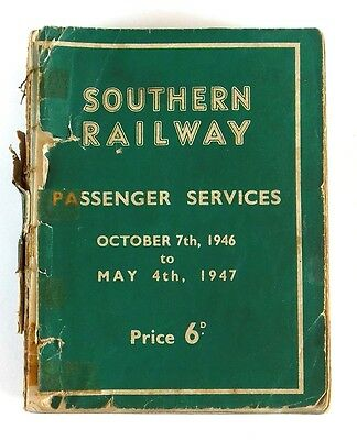 SOUTHERN RAILWAY PASSENGER SERVICES October 7th 1946 to May 4th 1947
