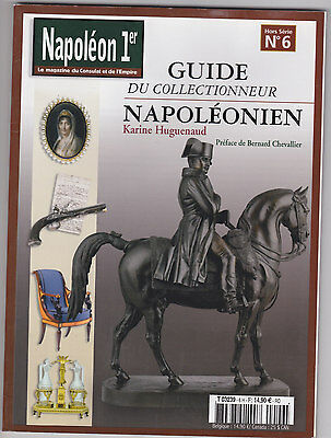 REVUE NAPOLEON 1 ER HORS SERIE N°6 MAGAZINE DU CONSULAT ET L EMPIRE collection