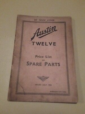Austin Twelve 12 Spare Parts list non illustrated July 1938