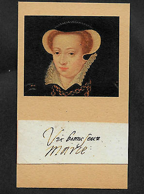 Queen Mary Stuart of Scots Autograph Reprint On Original Period 1580s Paper