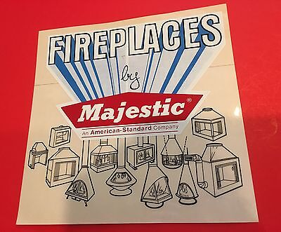 �� Vintage Large MAJESTIC FIREPLACES GLOSSY ADVERTISING PROMO DECAL STICKER ��
