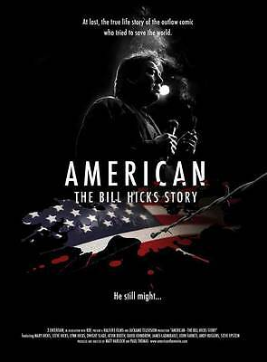 AMERICAN: THE BILL HICKS STORY Movie Promo POSTER Kevin Booth John Farneti