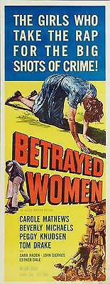 BETRAYED WOMEN Movie POSTER 14x36 Insert Carole Mathews Beverly Michaels Peggy