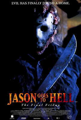 JASON GOES TO HELL: THE FINAL FRIDAY Movie POSTER 27x40 B Kane Hodder John D.