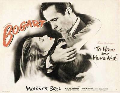 TO HAVE AND HAVE NOT Movie POSTER 30x40 Humphrey Bogart Lauren Bacall Walter
