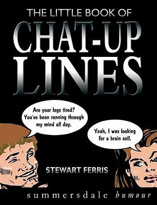 The Little Book of Chat-up Lines by Stewart Ferris 9781840241792