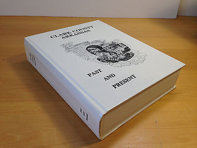 Clark County Arkansas Past Present Genealogy History Book Hardcover 1992