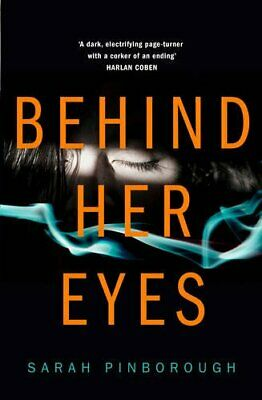 Behind Her Eyes: The new Sunday Times #1 best selling psyc..., Pinborough, Sarah