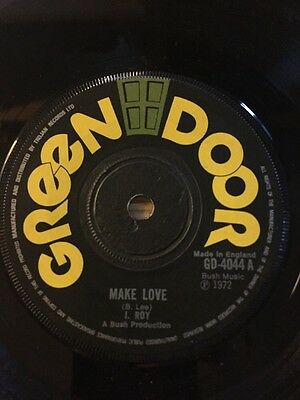 "Original Uk Green Door 7"" I Roy"" Make Love"" 1972"