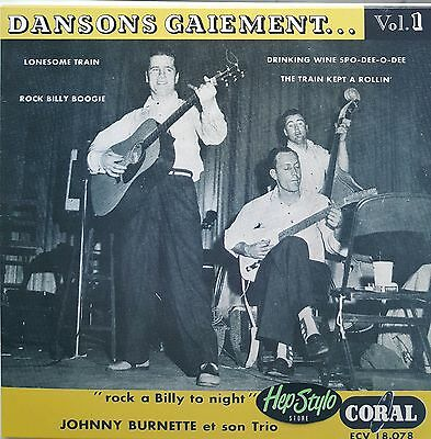 JOHNNY BURNETTE TRIO EP-DANSONS GAIEMENT-RARE 50s EP FRENCH ROCKABILLY TOP COVER