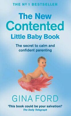 The New Contented Little Baby Book by Ford, Gina Paperback Book The Cheap Fast