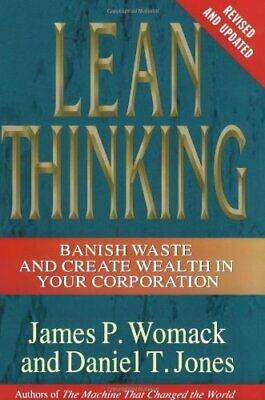 Lean Thinking: Banish Waste and Create Wealth in Your Corp... by Jones, Daniel T