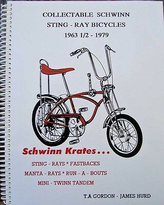 BOOK Collectable Schwinn Sting-Ray Bicycles 1963-1/2 to 1979 Stingray