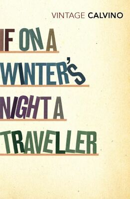 Vintage classics: If on a winter's night a traveller by Italo Calvino
