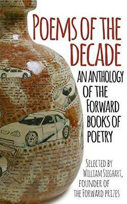 Poems of the Decade: An Anthology of the Forward Book... by Forward Arts Foundat