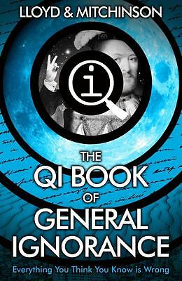 NEW The QI Book of General Ignorance By John Lloyd Paperback Free Shipping