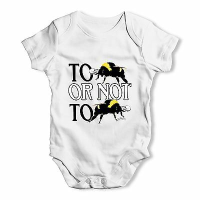 Twisted Envy To Be Or Not To Be Baby Unisex Funny Baby Grow Bodysuit