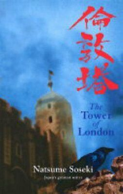 The Tower of London: And Other Stories, Natsume Soseki Hardback Book The Cheap