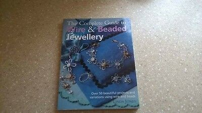 The Complete Guide to Wire and Beaded Jewellery Book