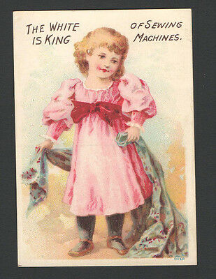 Girl Advertising Trade Card The WHITE is King of Sewing Machines Cleveland, Ohio