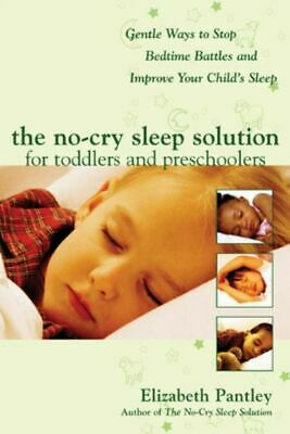 The no-cry sleep solution for toddlers and preschoolers: gentle ways to stop