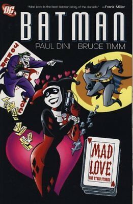 Batman - Mad Love and Other Stories by Paul Dini Book The Cheap Fast Free Post