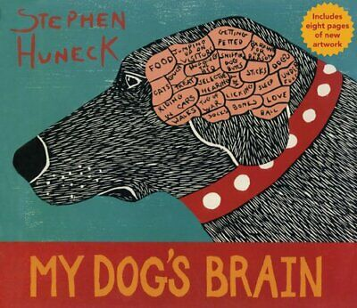 My Dog's Brain by Stephen Huneck Hardback Book The Cheap Fast Free Post
