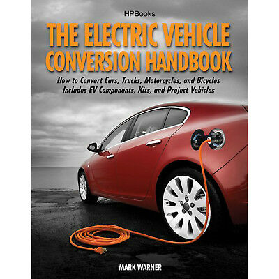 HP BOOKS 978-155788568-5 Elect Vehicle Conversion Handbook