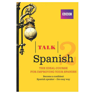 Talk Spanish 2 Book/CD Pack The Ideal Course For Improving Your Spanish Talk