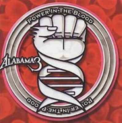 Alabama 3-Power in the Blood  CD NEW
