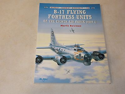 B-17 Flying Fortress Units of the Eighth Air Force by by Martin Bowman p2