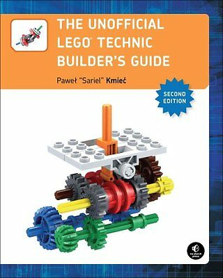 The Unofficial LEGO Technic Builder's Guide 9781593277604 (Paperback, 2016)