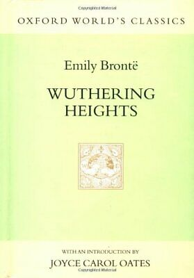 Wuthering Heights (Oxford World's Classics) by Bronte, Emily Hardback Book The