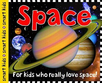 Space (Smart Kids) by Roger Priddy Book The Cheap Fast Free Post