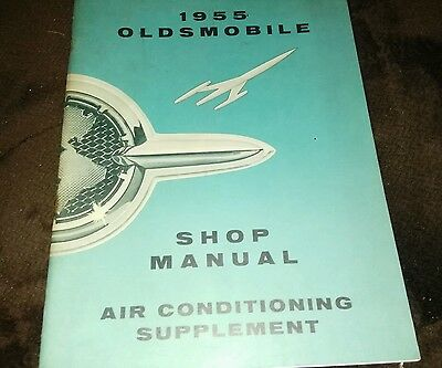 1955  +  ?        -  Oldsmobile   + ?     -    Air conditioning  -   Shop Manual