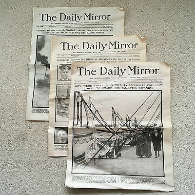 3 DAILY MIRROR NEWS PAPERS SINKING OF TITANIC April 16th 17th 19th 1912 REPROS