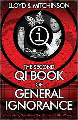 QI: The Second Book of General Ignorance, New, Mitchinson, John, Lloyd, John Boo