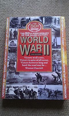 World War II: 50th Anniversary of the Allied Victory – Illustrated