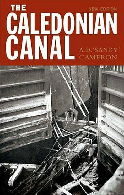 The Caledonian Canal by A.D. Cameron (Paperback, 2005) New Book