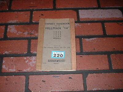Genuine Hillman 14 Owners Manual /instruction Handbook . 1938 To 1940 Models.