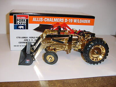 """1/16 Allis Chalmers D19 """"Gold 2005 Wold Pork Expo """" Tractor W/Loader NIB! RARE"""