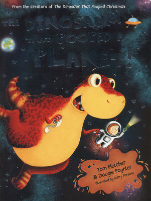 The dinosaur that pooped a planet by Tom Fletcher (Paperback) Quality guaranteed